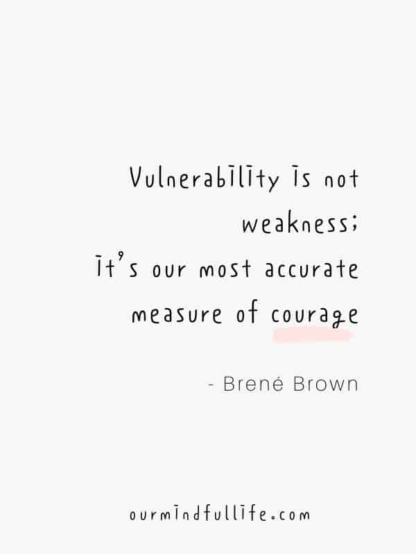 49 Brene Brown Quotes On Vulnerability To Embrace Imperfection