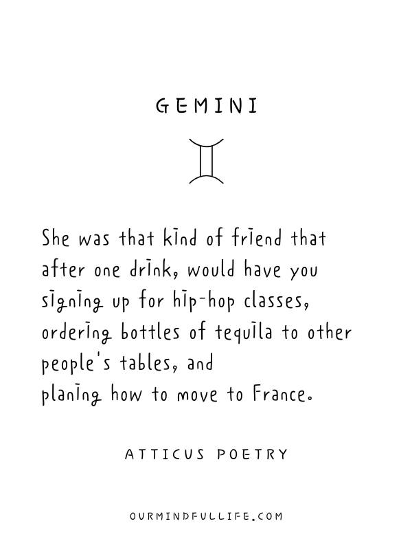 Gemini - She was that kind of friend  - Beautiful Atticus Poems For Each Astrology Sign- ourmindfullife.com