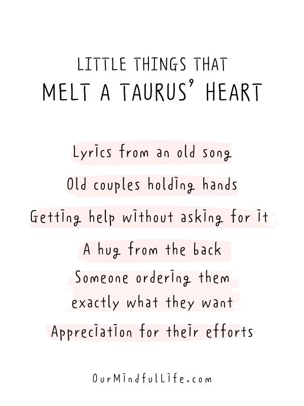 Little Things That Melt A Taurus' Heart - Relatable quotes about Taurus facts