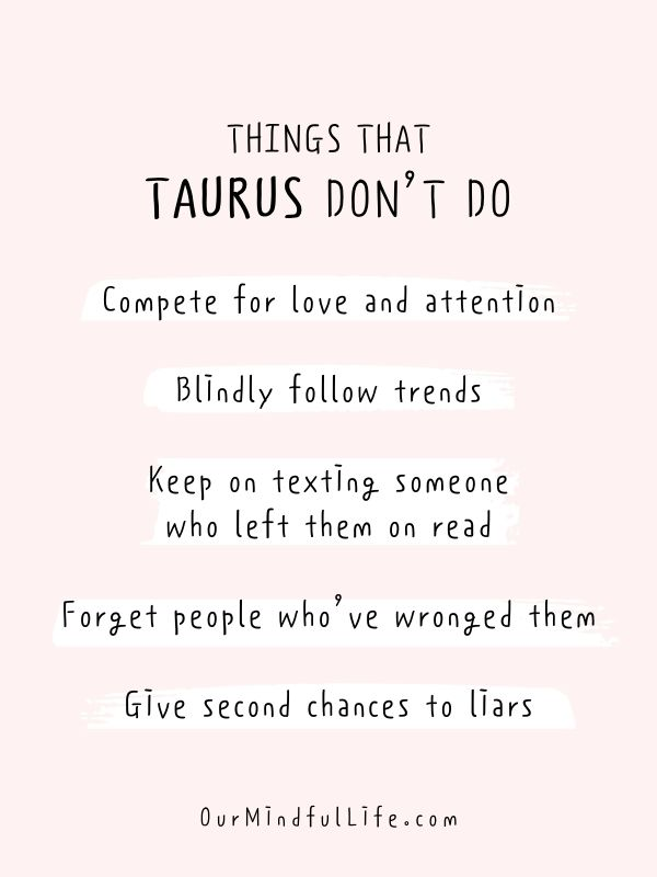 Things that Taurus don't do- Relatable quotes about Taurus facts