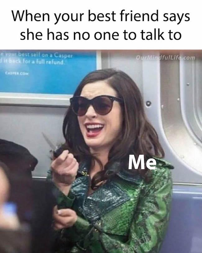 When your best friend meme